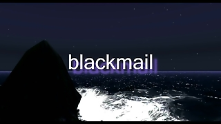 Second Life - Blackmail