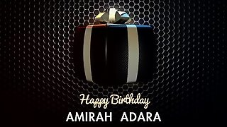 Happy Birthday, Amirah Adara