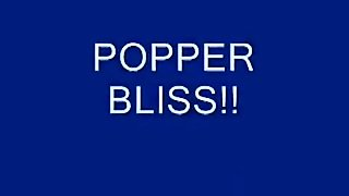 Popper Bliss
