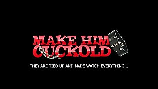 Make Him Cuckold - Bound Cuckolding For Cheating