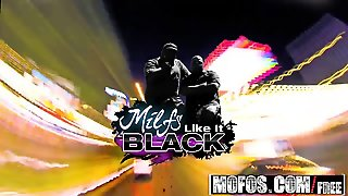 Mofos - Milfs Like It Black - Lube Makes Anyt